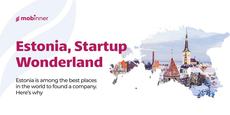 Estonia Startup Wonderland