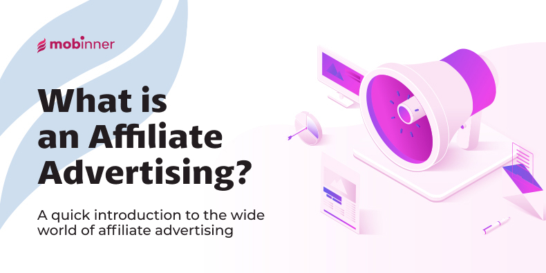 what is affiliate advertising?